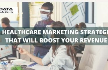 5 HEALTHCARE MARKETING STRATEGIES THAT WILL BOOST YOUR REVENUE